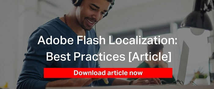 Adobe Flash Localization — Best Practices [Article]