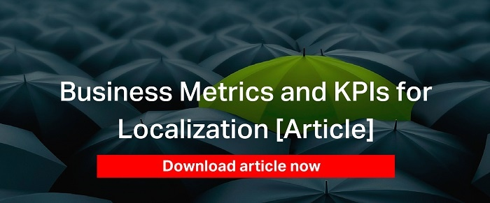 Business Metrics and KPIs for Localization [Article]
