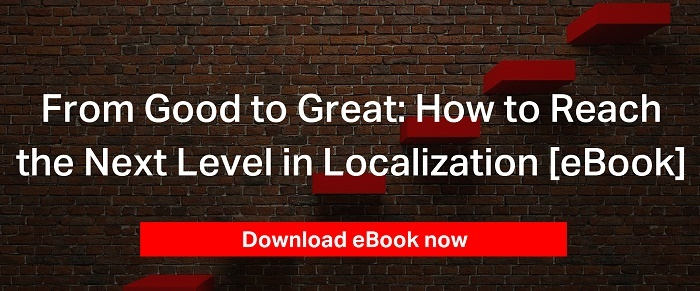 How to Reach the Next Level in Localization [eBook]